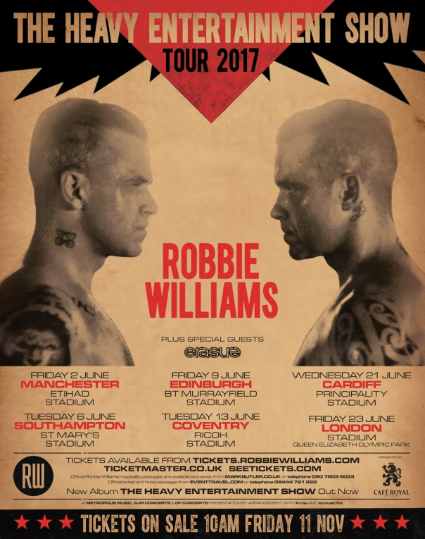 robbie-williams-the-heavy-entertainment-show-tour-2017-poster-1478522933