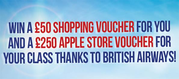WIN A £50 SHOPPING VOUCHER AND A £250 APPLE STORE VOUCHER FOR YOUR CLASS